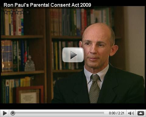 Ron Pauls's Parental Concent Act 2009