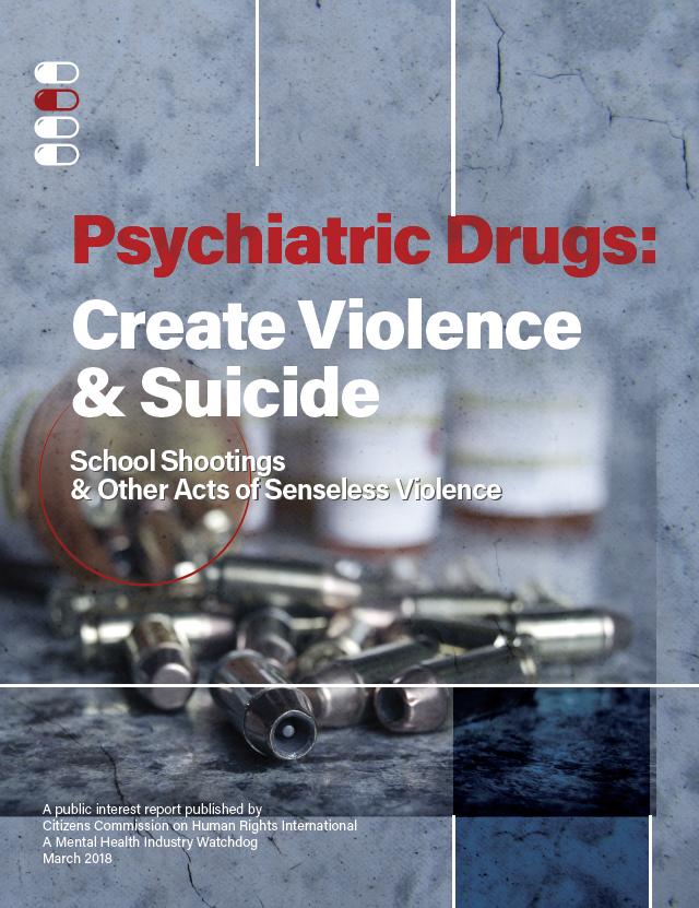 Psychiatric Drugs Create Violence Suicide Psychiatric Drugs